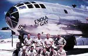The Enola Gay, dropped the first atomic bomb